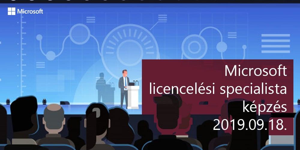 Microsoft licencelési specialista képzés 2019.09.18 - Microsoft CSP