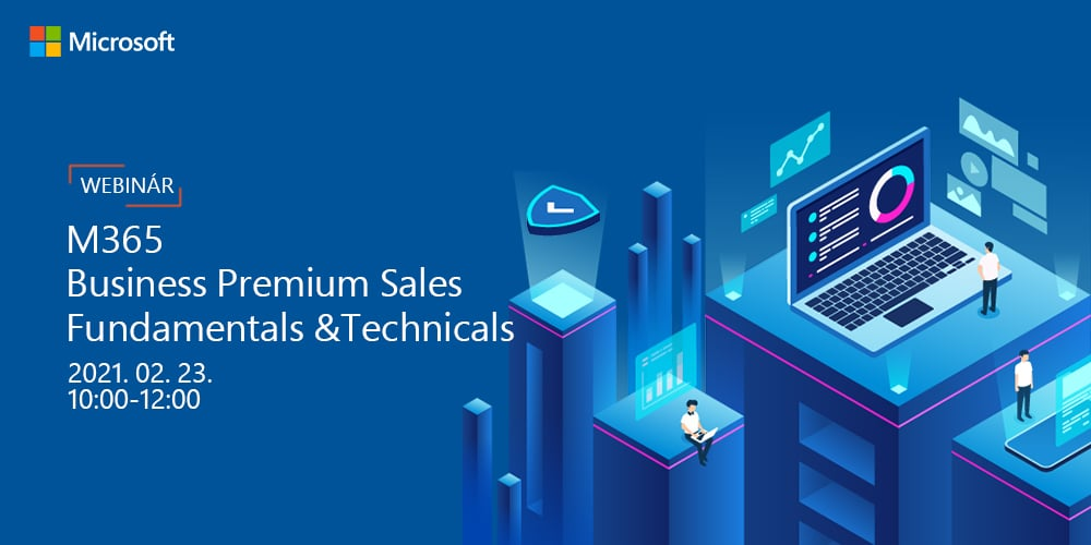 M365 Business Premium Sales Fundamentals & Technicals Webinár