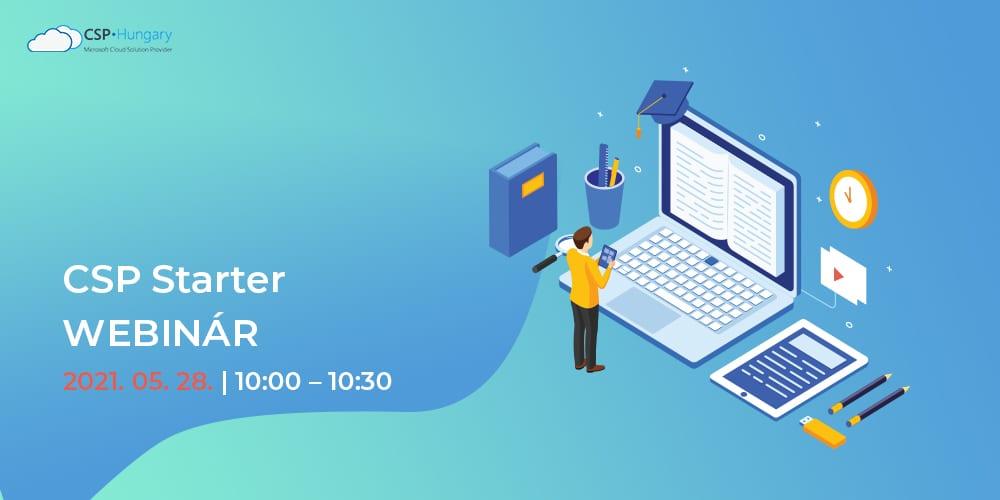 CSP Starter Webinár | 2021. 05. 28.